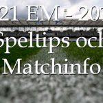 U21 EM startar – vi ger dig speltips och matchinfo!